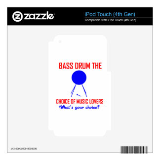bass drum  the choice of music lovers skin for iPod touch 4G