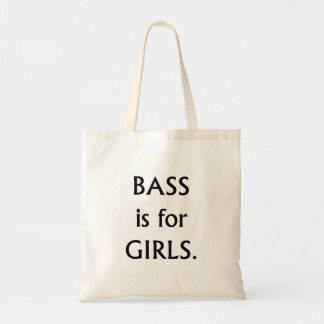 Bass is for girls black text tote bags