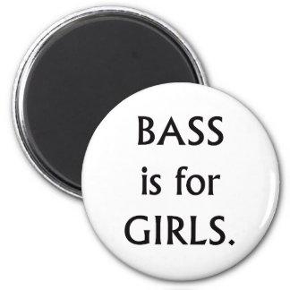 Bass is for girls black text fridge magnets
