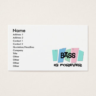 Bass Is Forever Business Card