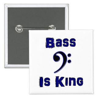 Bass is King Pinback Button
