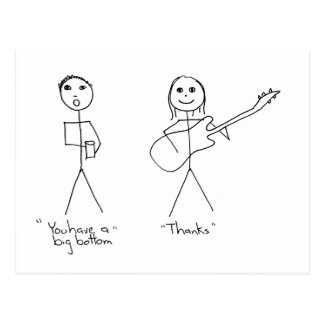 Bass player humour- You Have A Big Bottom Postcard