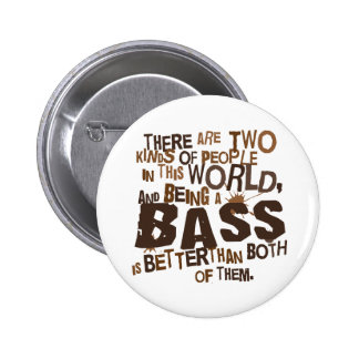 Bass Singer (Funny) Gift Pinback Button