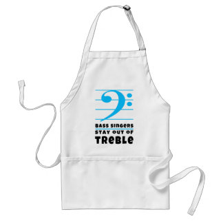 Bass Singers Stay Out of Treble Adult Apron
