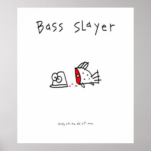 Bass Slayer Poster