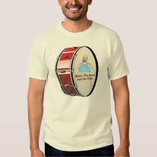 Bass. The drum, not the fish... T Shirt