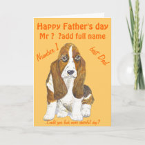 Basset Hound Happy Father's Day , add name front Card