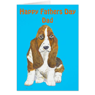 Basset Hound Happy Father's Day Dad,add message Card