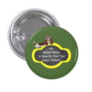 Basset Hound Smarter 1 Inch Round Button