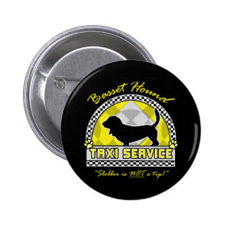 Basset Hound Taxi Service Pinback Button