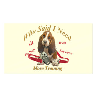 Basset Hound Who Said I Need More Training product Business Cards