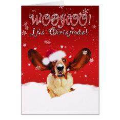 Basset Hound Whoohoo I'ts Christmas Greeting Card at Zazzle