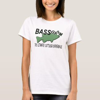 BASSgasm... THE ULTIMATE OUTDOOR EXPERIENCE T-Shirt