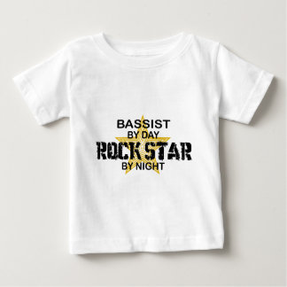 Bassist Rock Star by Night Baby T-Shirt