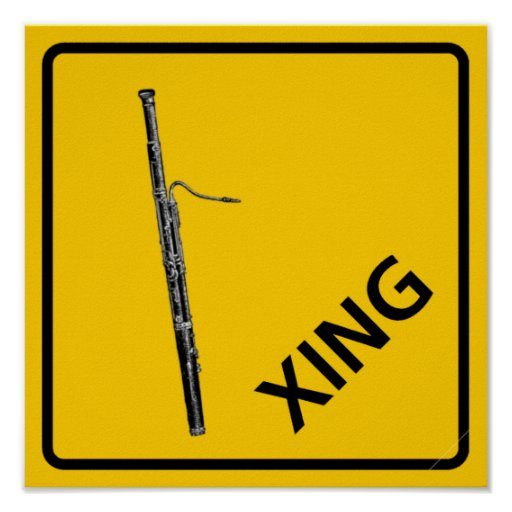 Bassoon Crossing Highway Sign Poster