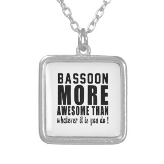 Bassoon more awesome than whatever it is you do ! square pendant necklace