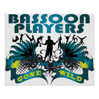 Bassoon Players Gone Wild Posters