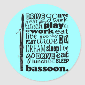Bassoonist Life Bassoon Music Gift Classic Round Sticker