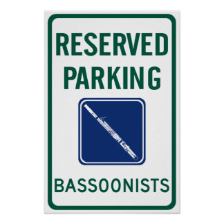 Bassoonists Parking Poster