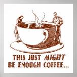 ¿Bastante café? Poster