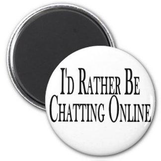 Bastante charla en línea imán redondo 5 cm