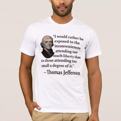 ¿Bastante? Cita de Thomas Jefferson Playera