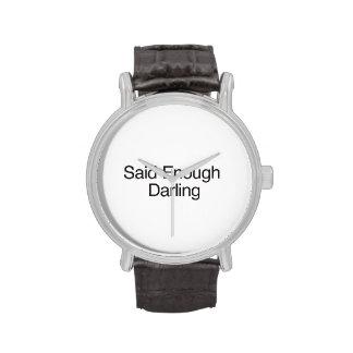 Bastante dicho querido reloj de mano