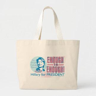 ¡Bastante es bastante! Bolso de Hillary Bolsas