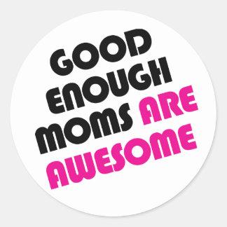 Bastante las buenas mamáes son impresionantes pegatina redonda