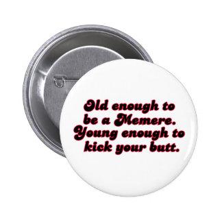 Bastante viejo Memere Pin Redondo De 2 Pulgadas