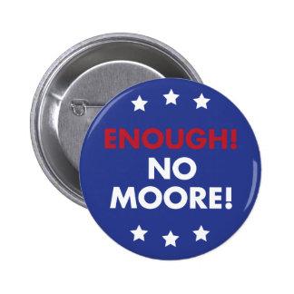 ¡Bastantes! ¡Ningún Moore! Pin del botón