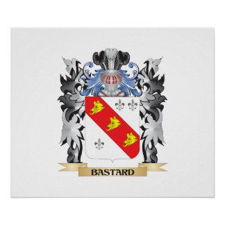Bastard Coat of Arms - Family Crest Poster