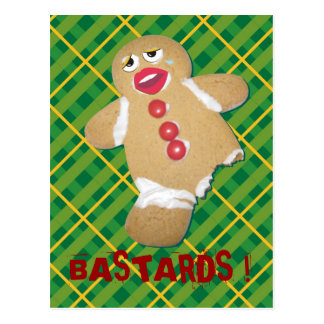 'BASTARDS !' gingerbread man cookie humorous cardI Postcard
