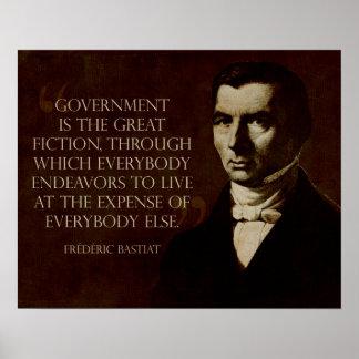 Bastiat:  El gobierno es la gran ficción Póster