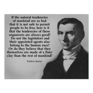 Bastiat Finer Clay Quote Posters