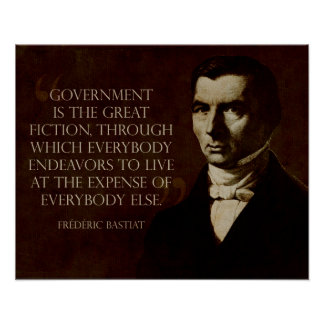 Bastiat:  Government is the Great Fiction Print