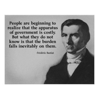 Bastiat Government Quote Posters