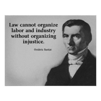 Bastiat Labor Quote Poster