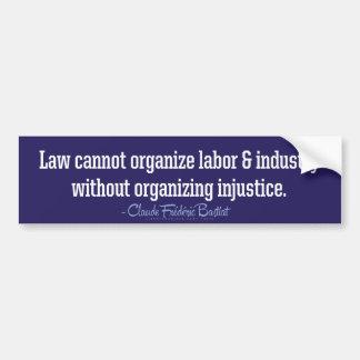 Bastiat Law Quote Bumper Sticker