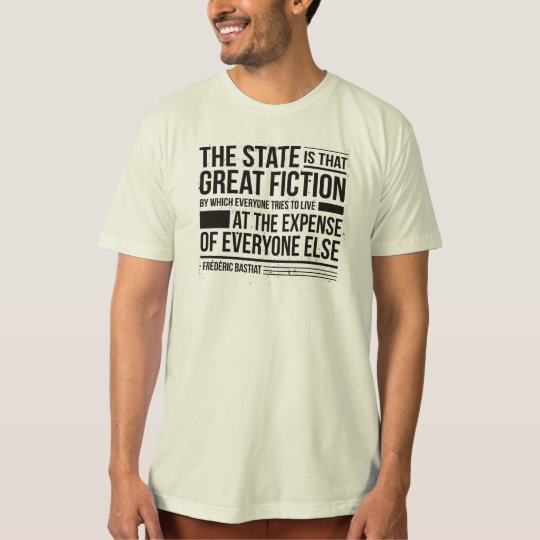 Bastiat Quote T-Shirt