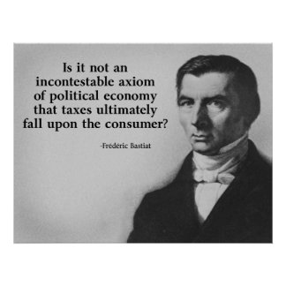 Bastiat Taxes Quote Print