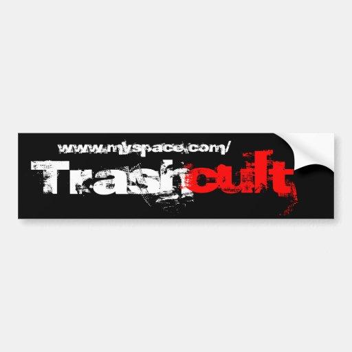 Basura, culto, www.myspace.com/ pegatina de parachoque