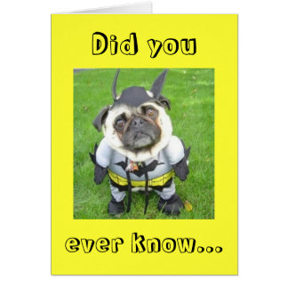 """Bat - Dog - """"Did you ever know..."""" Greeting Cards"""