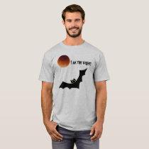 Bat - I am the night T-Shirt