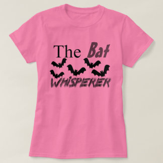 Bat Lovers The Bat Whisperer Pink T-Shirt