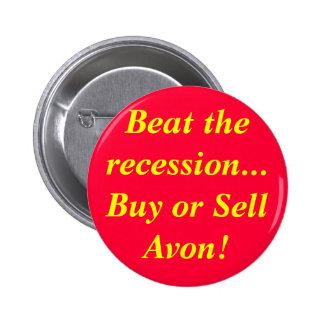 ¡Bata la compra de la recesión… o venda Avon! Pin Redondo 5 Cm