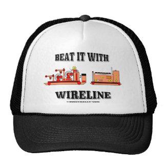 Bátalo con el cable metálico, gorra de Slickline,