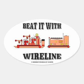 Bátalo con el cable metálico, Slickline, campo Pegatina Ovalada