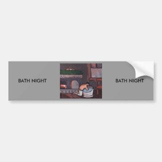BATH NIGHT BUMPER STICKER