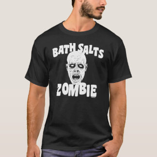 Bath Salts Zombie T-Shirt
